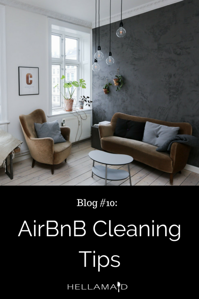 AirBnB Cleaning Tips