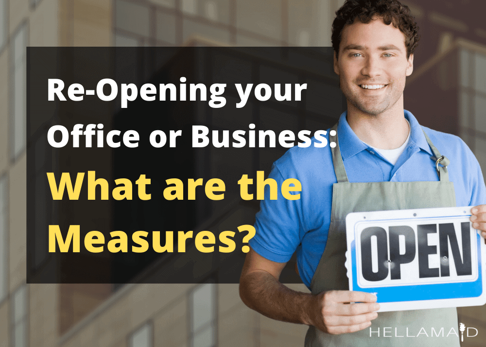 measures to re-open your business or office