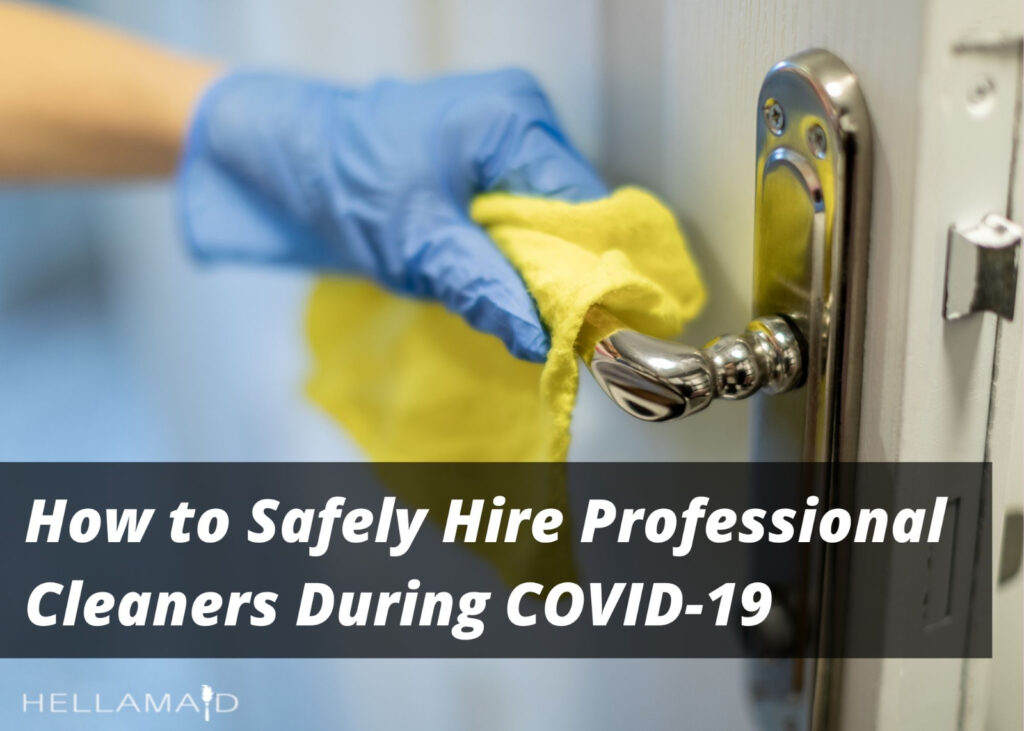 how to hire a cleaner during covid