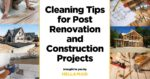cleaning service for post renovation and post construction projects