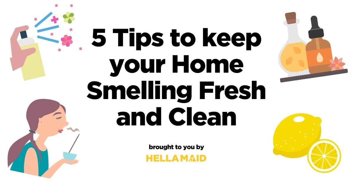 Cleaning tips to keep home smelling clean and fresh